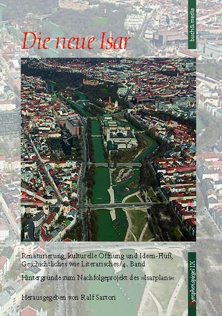 Band 4 der Flußbuch-Reihe Die neue Isar